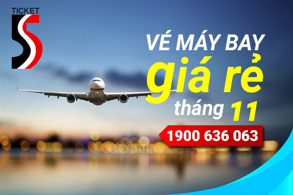 Vé máy bay giá rẻ tháng 11