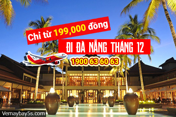 Vé máy bay đi Đà Nẵng tháng 12